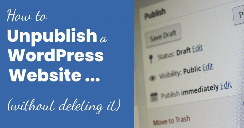 how to unpublish a wordpress site featured image