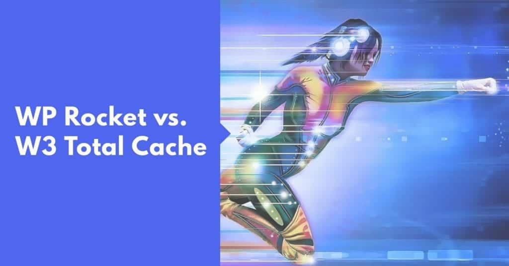 WP Rocket vs W3 Total Cache Featured Images